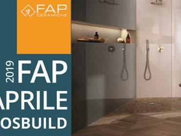 A Mosbuild in scena le novità di FAP ceramiche.